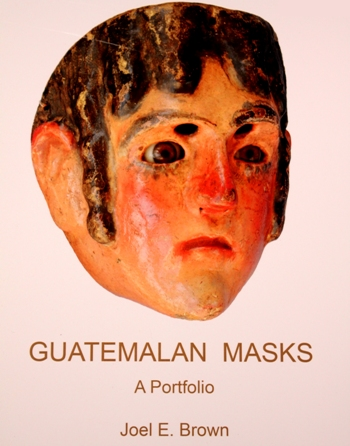 Guatemalan Masks, a Portfolio by Joel Brown