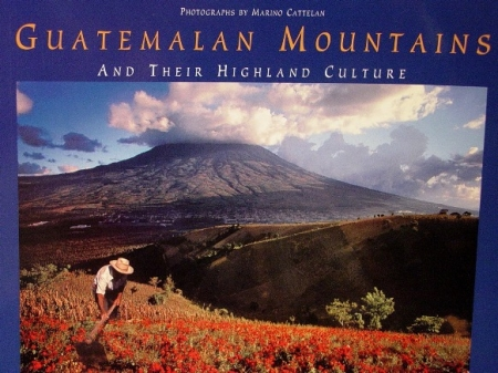 Guatemalan Mountains and their highland culture